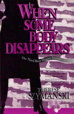 Front cover of When Some Body Disappears