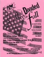 Flyer for a play: And Divided We Fall