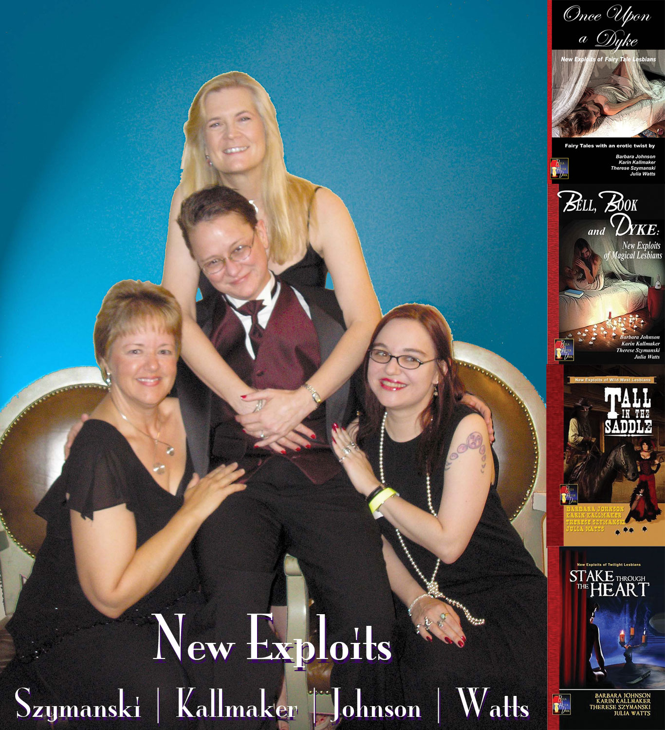 "A picture of Karin Kallmaker, Barbara Johnson and Julia Watts all draped around Therese (Reese) Szymanski, who is sitting in a chair. To the side are the four covers from the New Exploits series of books. Over it all, it has the author's names and the words, ""New Exploits."""