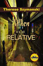 "Front cover of ""When It's All Relative."""